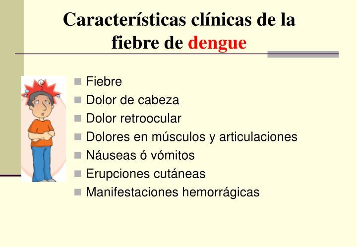Características clínicas de la