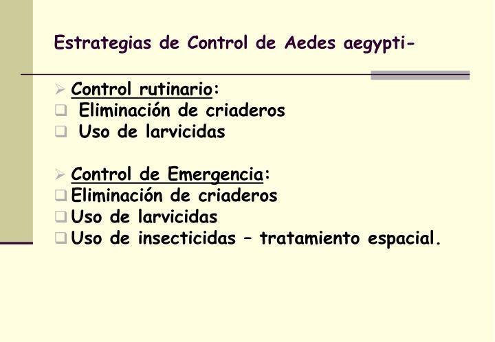 Estrategias de Control de Aedes aegypti-