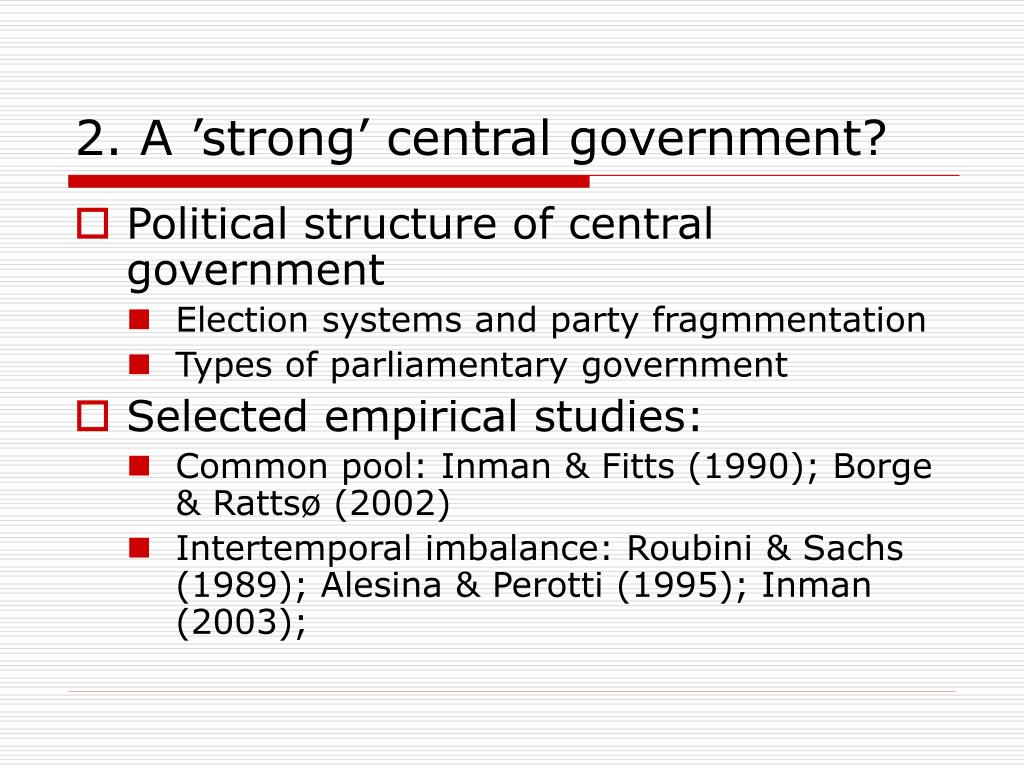 2. A 'strong' central government?