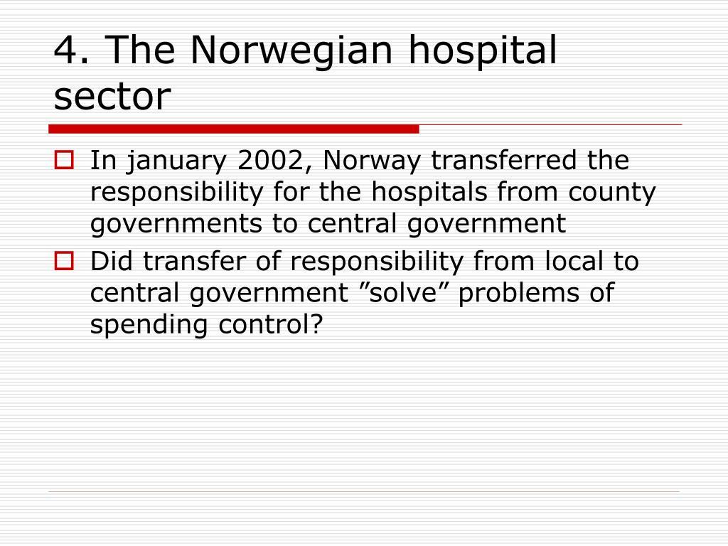 4. The Norwegian hospital sector