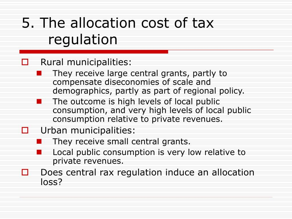 5. The allocation cost of tax regulation