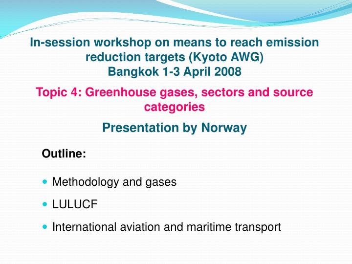 In-session workshop on means to reach emission reduction targets (Kyoto AWG)
