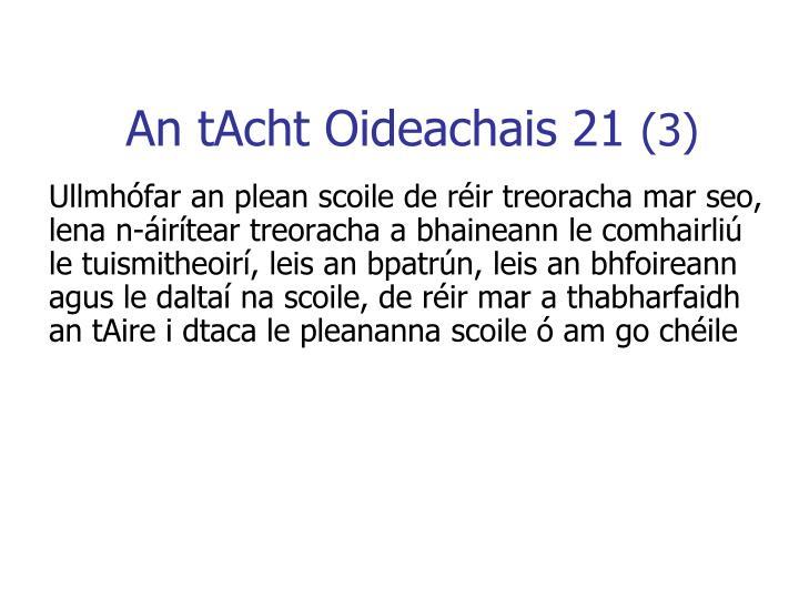 An tAcht Oideachais 21