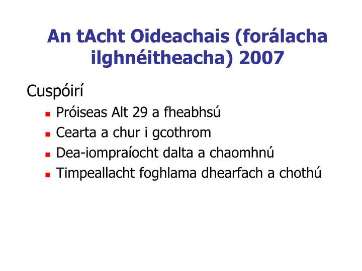 An tAcht Oideachais (forálacha ilghnéitheacha) 2007