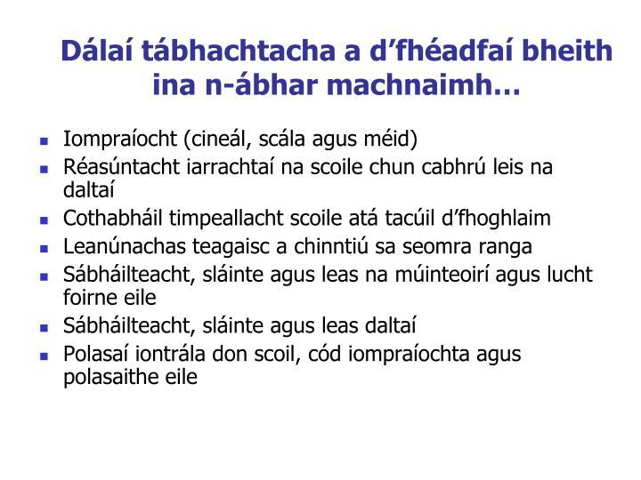 Dálaí tábhachtacha a d'fhéadfaí bheith ina n-ábhar machnaimh…