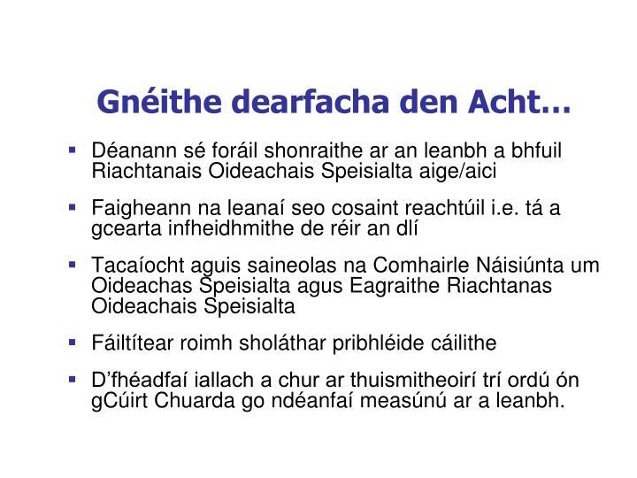 Gnéithe dearfacha den Acht…