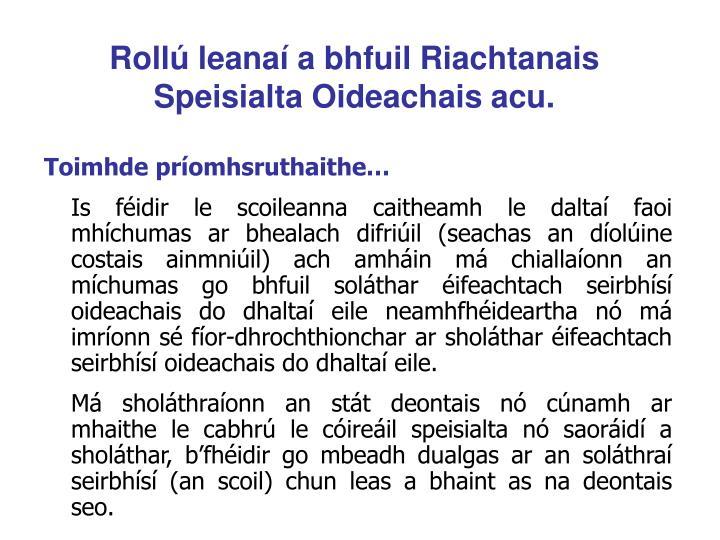 Rollú leanaí a bhfuil Riachtanais Speisialta Oideachais acu.
