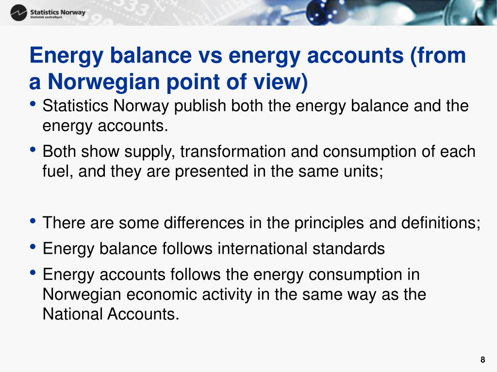 Energy balance vs energy accounts (from a Norwegian point of view)
