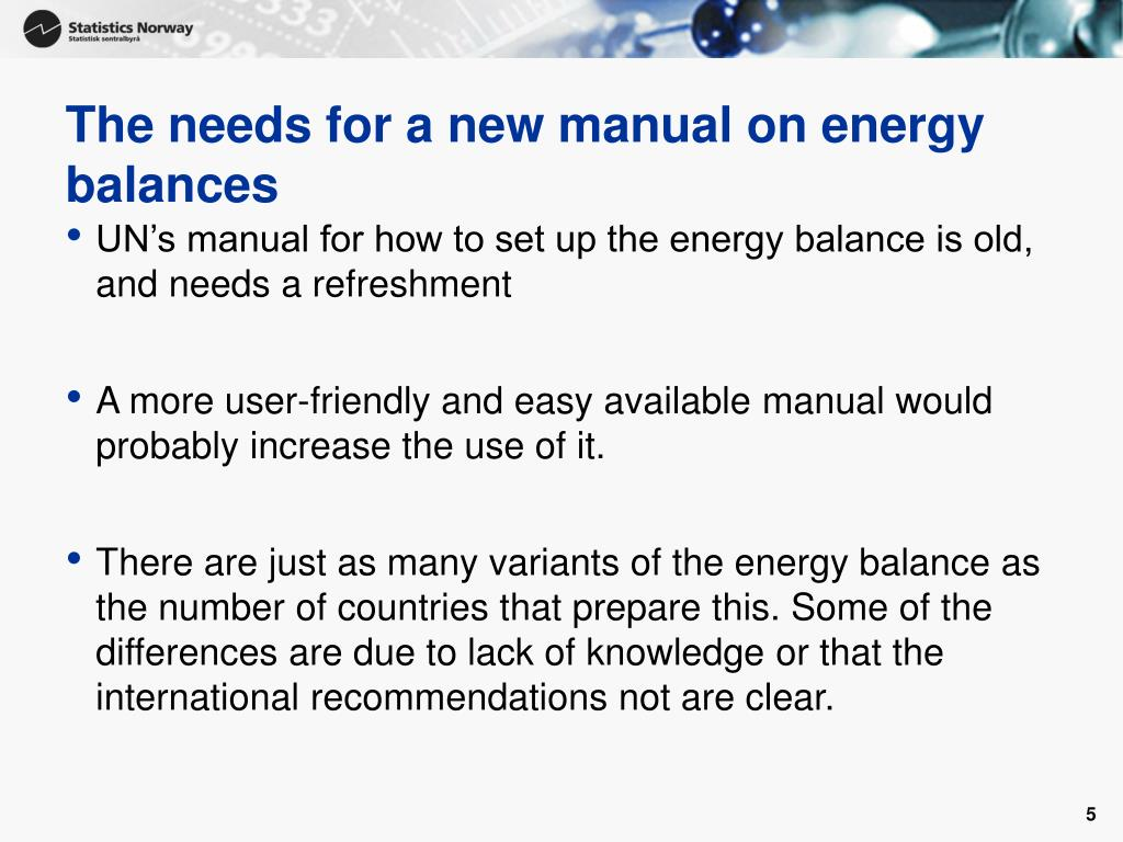 The needs for a new manual on energy balances