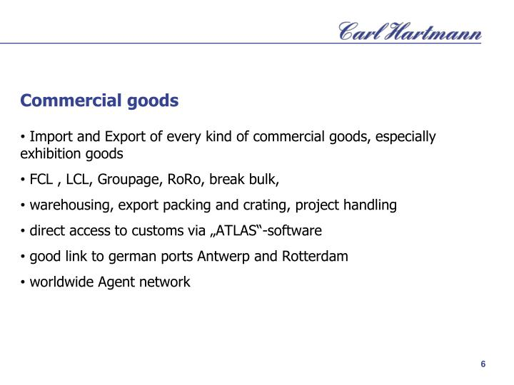 Commercial goods