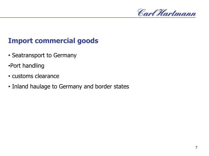 Import commercial goods