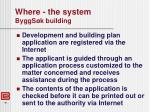 where the system byggs k building