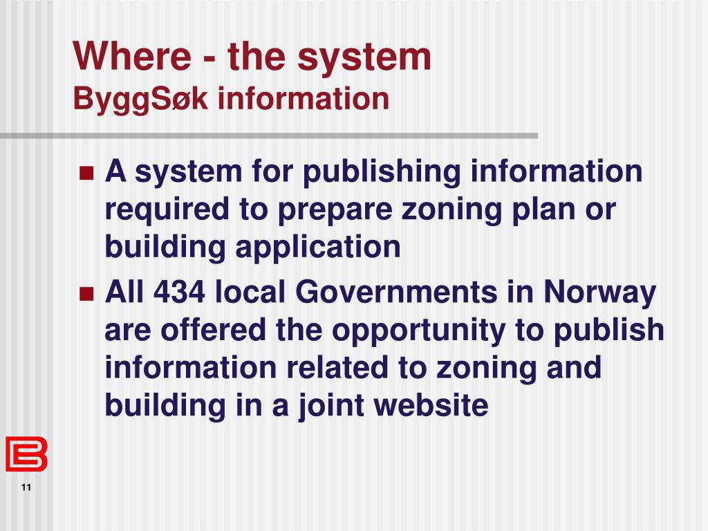 Where - the system