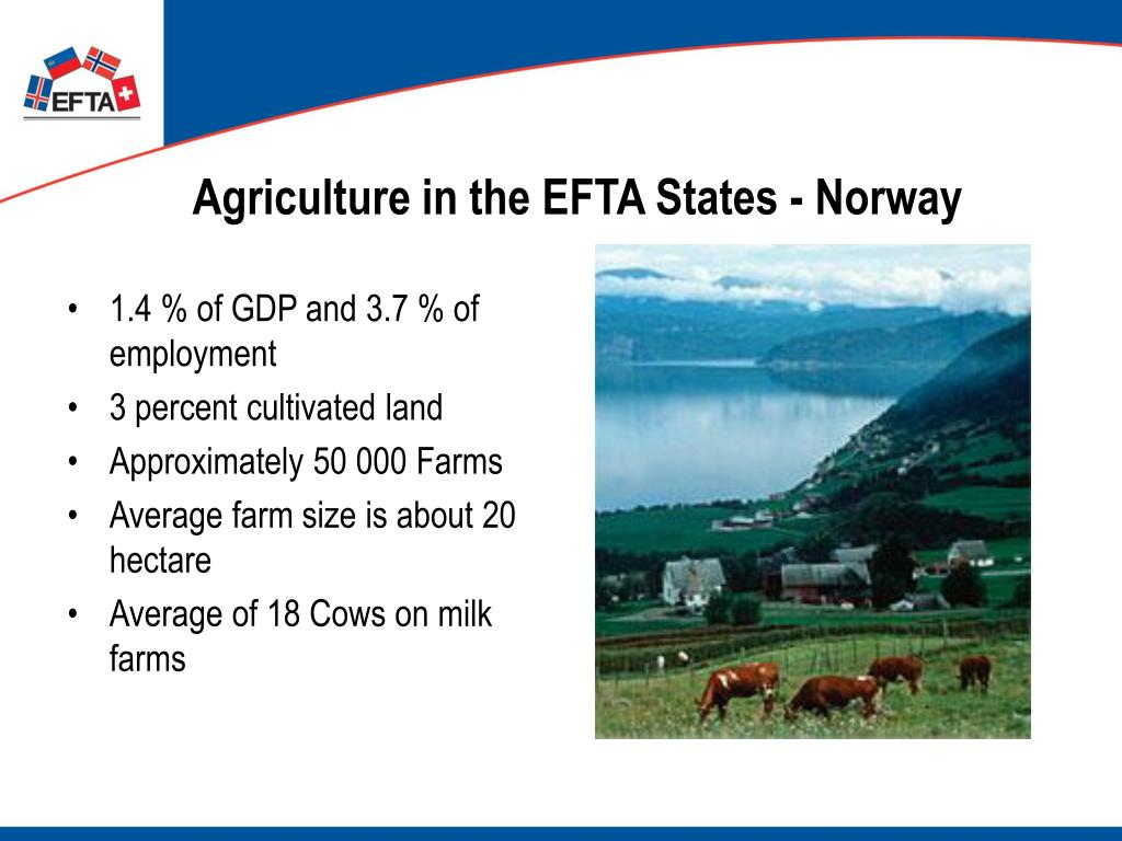 Agriculture in the EFTA States - Norway