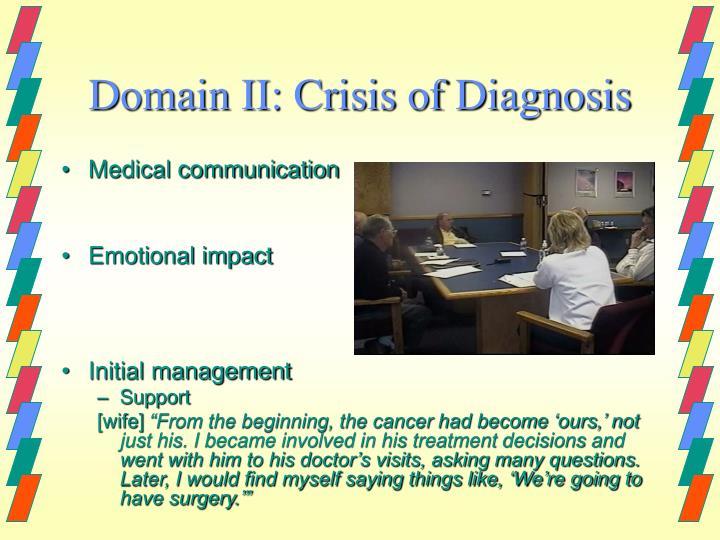 Domain II: Crisis of Diagnosis