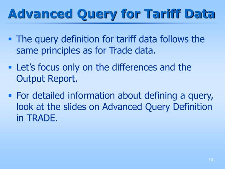 Advanced Query for Tariff Data