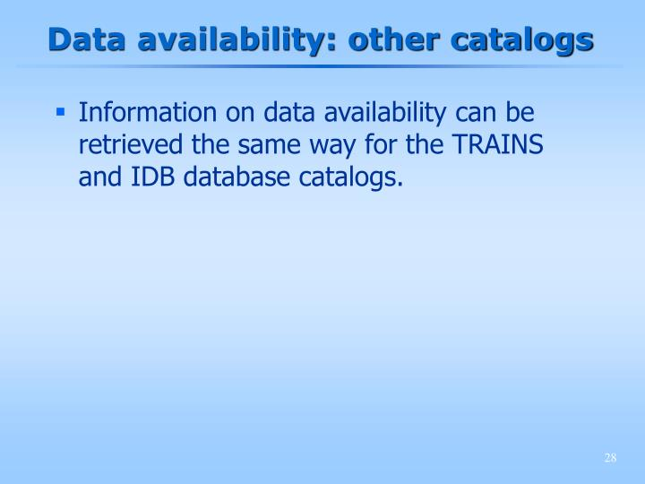 Data availability: other catalogs