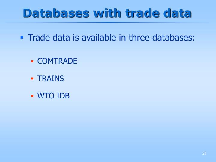 Databases with trade data