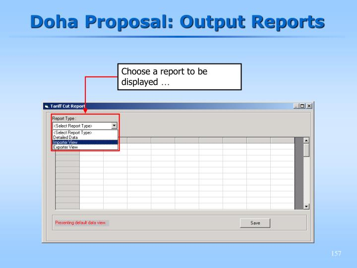Doha Proposal: Output Reports