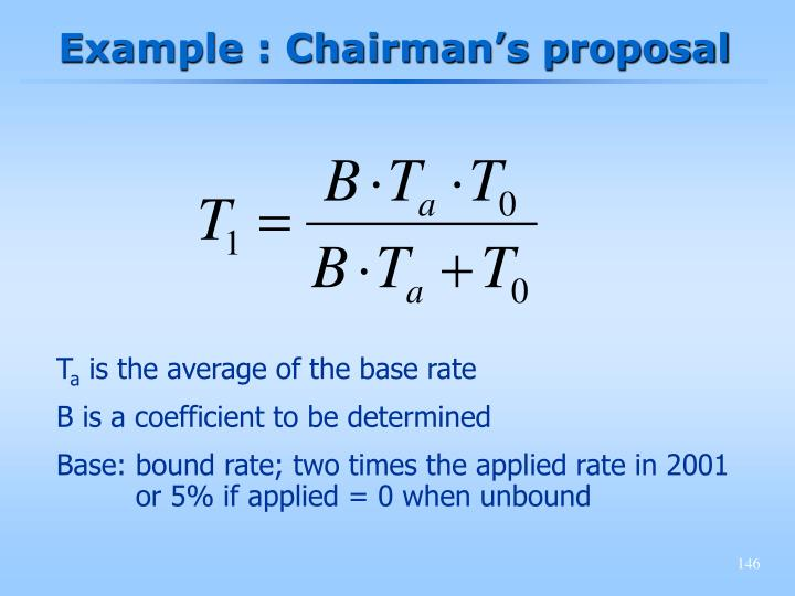 Example : Chairman's proposal