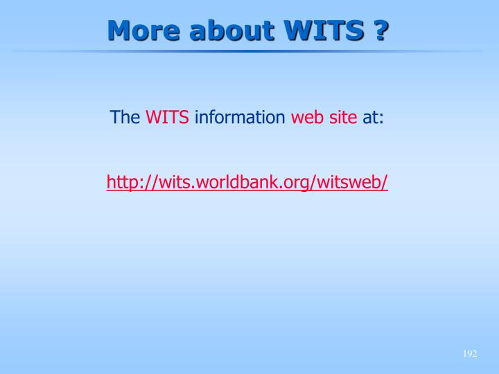 More about WITS ?