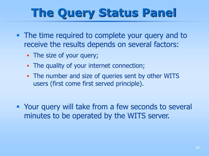 The Query Status Panel