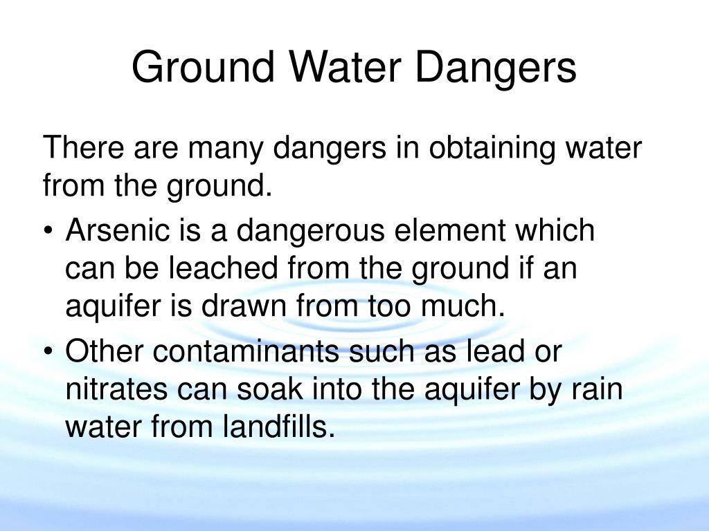 Ground Water Dangers
