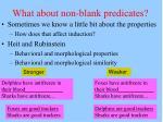 what about non blank predicates