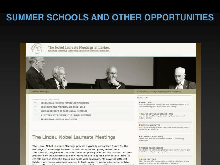 SUMMER SCHOOLS AND OTHER OPPORTUNITIES