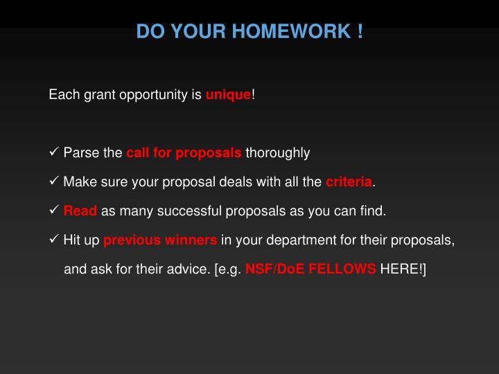 DO YOUR HOMEWORK !