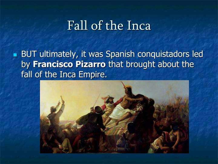 Fall of the Inca
