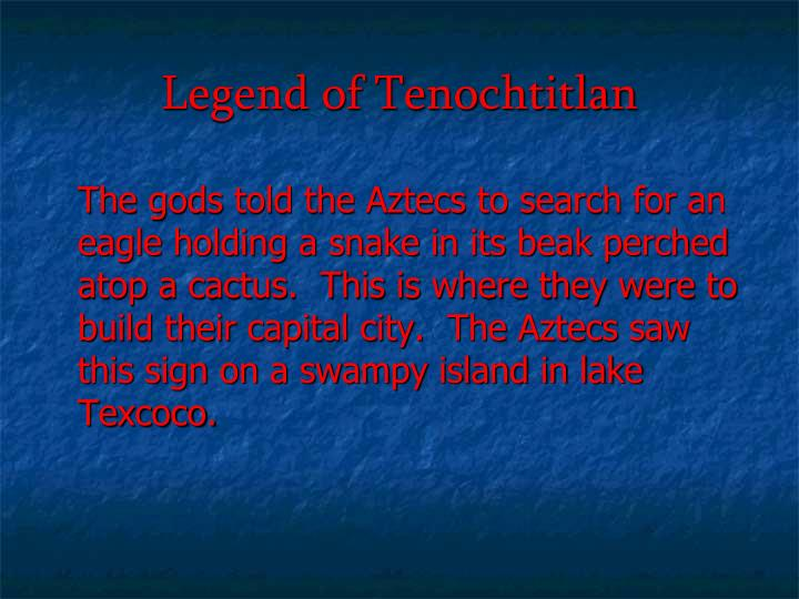 Legend of Tenochtitlan
