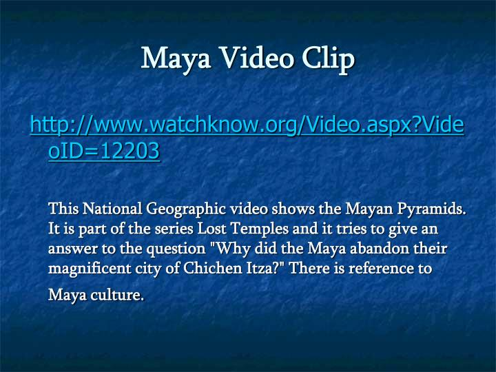 Maya Video Clip