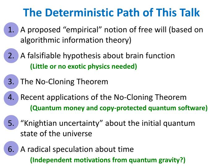 The Deterministic Path of This Talk