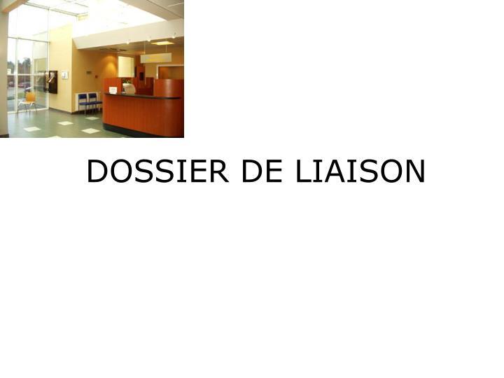 DOSSIER DE LIAISON