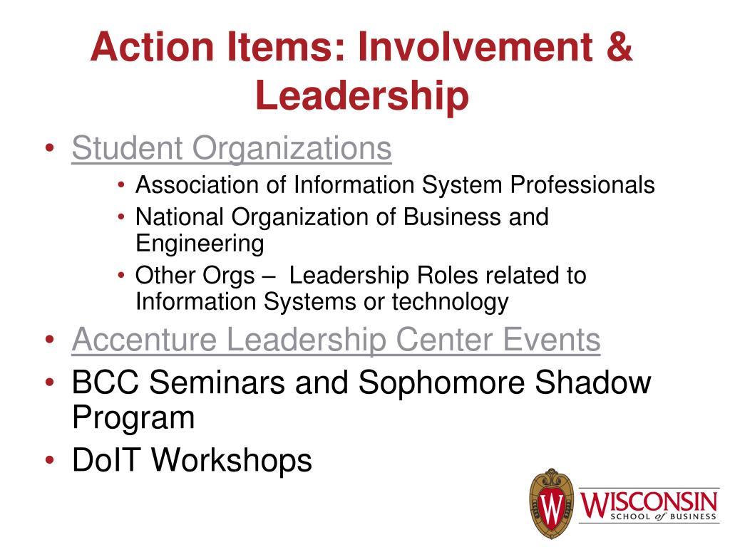 Action Items: Involvement & Leadership