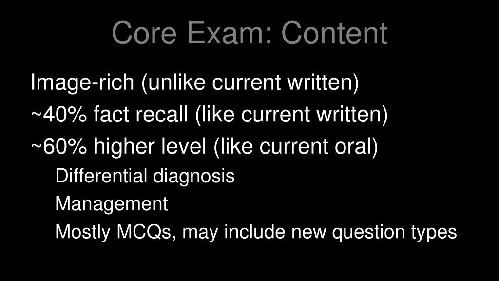 Core Exam: Content