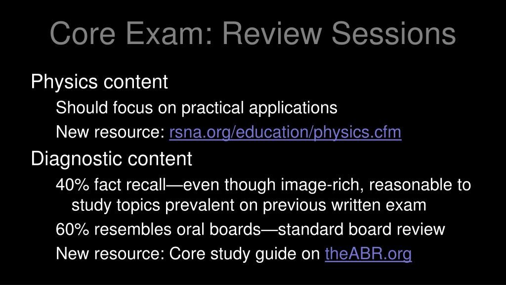 Core Exam: Review Sessions