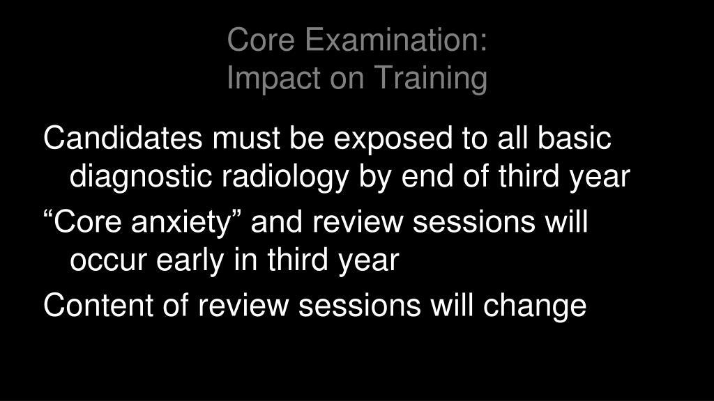 Core Examination: