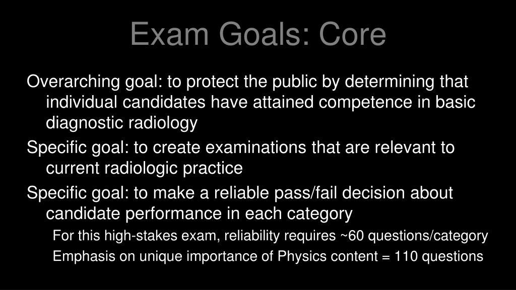 Exam Goals: Core