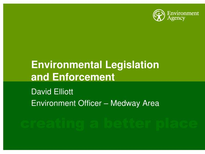 Environmental Legislation and Enforcement