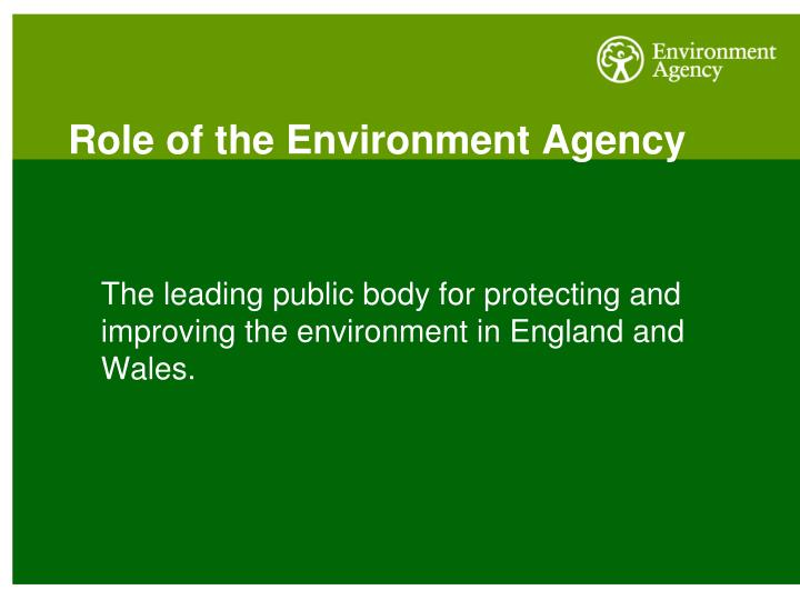 Role of the environment agency