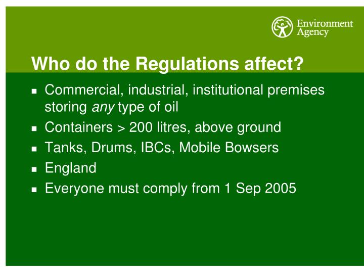 Who do the Regulations affect?