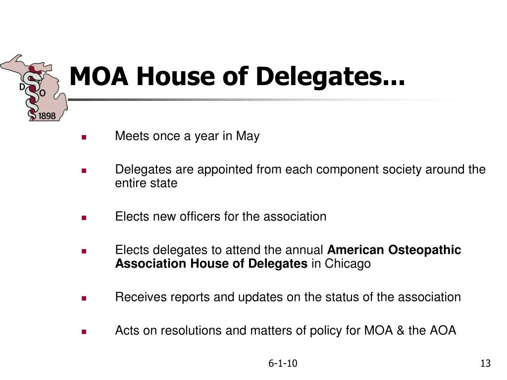 MOA House of Delegates...