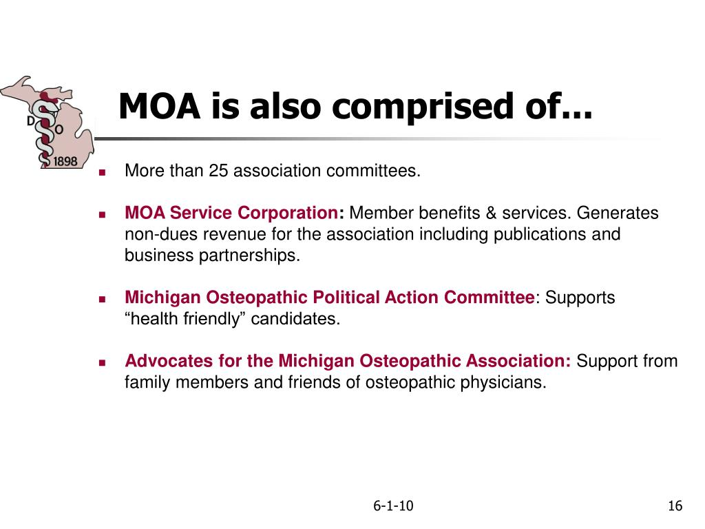 MOA is also comprised of...