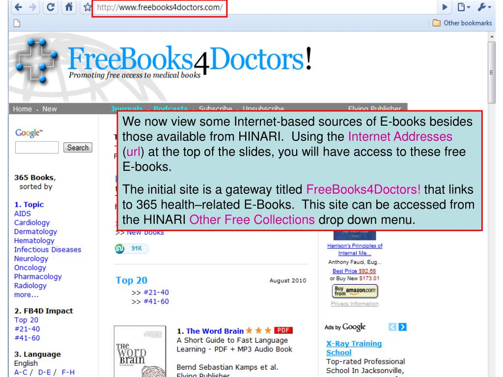 We now view some Internet-based sources of E-books besides those available from HINARI.  Using the