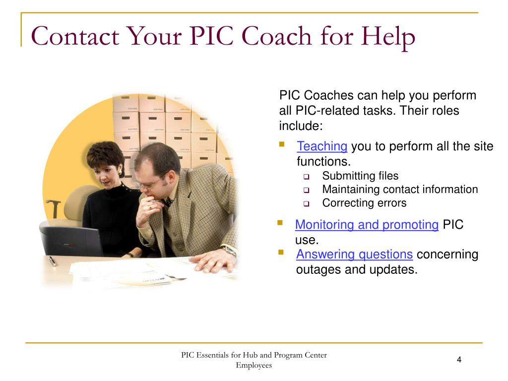 Contact Your PIC Coach for Help