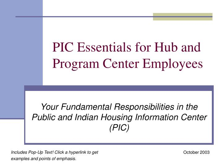 Pic essentials for hub and program center employees