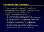 automated video processing
