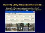 improving utility through end user control